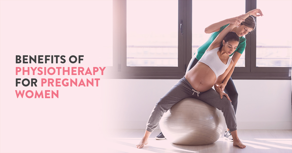 Why should you consider physiotherapy during pregnancy?