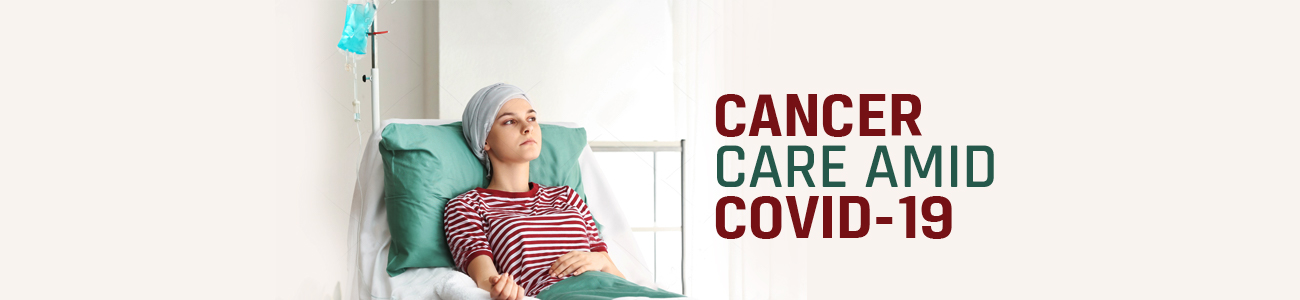 Cancer care during coronavirus,chemotheraphy,cancer care,oncology