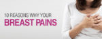 breast pain, breast pain causes
