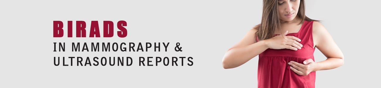 BIRADS, BIRADS in mammography