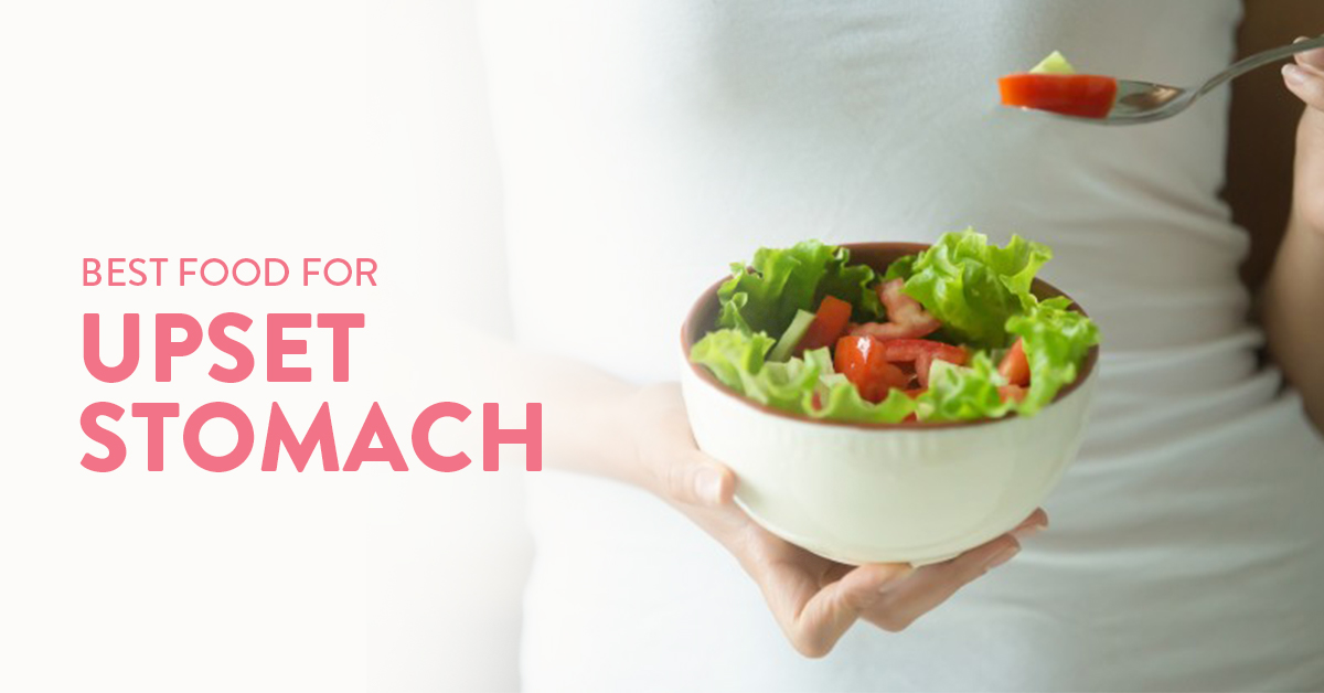 food for upset stomach, food to avoid with upset stomach, food good for stomach
