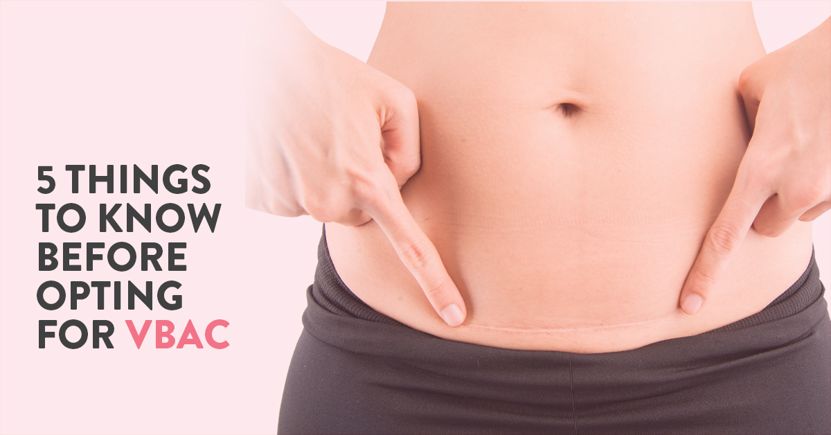 Vaginal birth after caesarean (VBAC)   5 things you should know