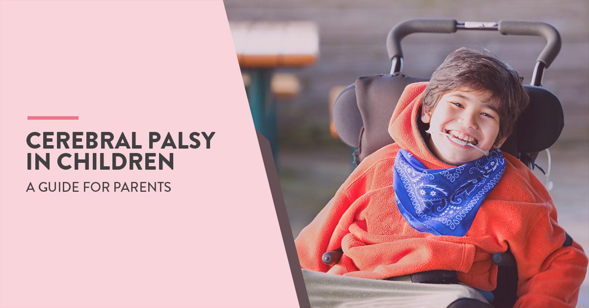 cerebral palsy, cerebral palsy meaning, types of cerebral palsy, Cerebral Palsy treatment, Cerebral Palsy causes, Cerebral palsy symptoms, cerebral palsy in Children, what causes cerebral palsy in Children, What is cerebral palsy in Children, spastic cerebral palsy