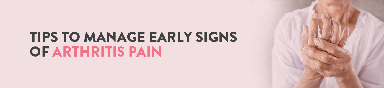 Early symptoms of Arthritis, Symptoms of arthritis, Arthritis symptoms, signs and symptoms of Arthritis, Types of Arthritis
