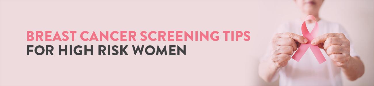 Breast Cancer Screening Guidelines, Screening Guidelines, High risk for Breast Cancer