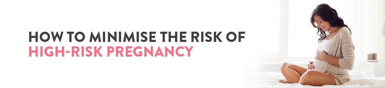 Managing High Risk Pregnancy, High Risk Pregnancy Management, High Risk Pregnancy, Pregnancy complications