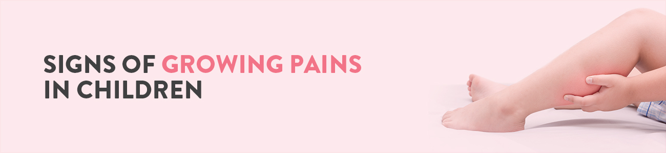 Growing Pains in Kids, What are growing pains, growing pains in toddlers legs at night, Growing pains in Children, Growing pains treatment, How to relieve growing pains in leg, Symptoms of Growing pains in kids, what causes growing pains in children, causes for growing pains, diagnosis of growing pains in children