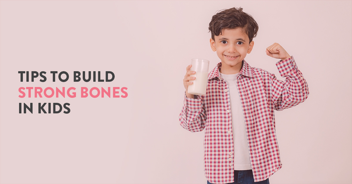 build strong bones in kids,how to build strong bones in kids,facts about muscles and bones for kids,Build Strong Bones,build healthy bones,kids health bones,tips for strong bones,bone strengthening foods,strengthen your kids bones